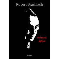 Robert Brasillach, πολιτικά άρθρα